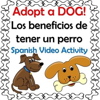 Benefits of Having a Dog Spanish Video Activity -Beneficios de Perros - Salud