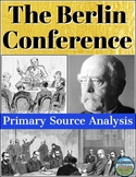 The Berlin Conference Primary Source Analysis