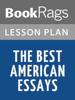 The Best American Essays Lesson Plans