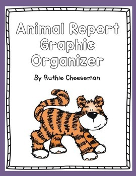 The Best Animal Report Graphic Organizer Ever!