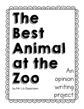 The Best Animal at the Zoo - Opinion Writing Project