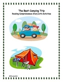 The Best Camping Trip - Reading Comprehension Story with Activities