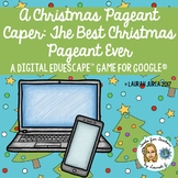 The Best Christmas Pageant Ever: A Digital Breakout Game f