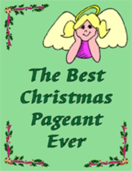 The Best Christmas Pageant Ever Reading Center
