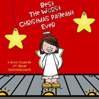 The Best Christmas Pageant Ever: A Book Study