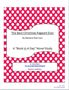 The Best Christmas Pageant Ever - Book In a Day Novel Study