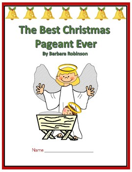 The Best Christmas Pageant Ever - Comprehension Questions