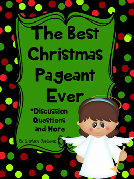 best christmas pageant ever essay questions 3 grades k -1 theatre 1: discussion questions before the performance the best christmas pageant ever is a stage play what is a stage play • how is a play similar to a tv show or movie • how is it different who performs the parts (roles) in a play.