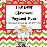 The Best Christmas Pageant Ever Literacy and Writing Pack--Picture Book Version