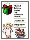 """The Best Christmas Pageant Ever"", Literature Unit, 46 Total Pages!!!"