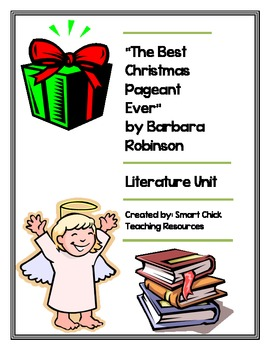 """""""The Best Christmas Pageant Ever"""", Literature Unit, 46 Total Pages!!!"""
