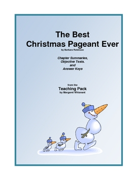 The Best Christmas Pageant Ever Chapter Summaries and Objective Tests