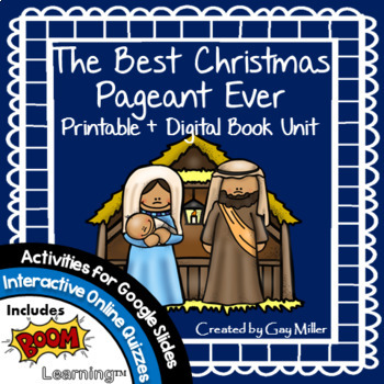 The Best Christmas Pageant Ever Book Unit by Gay Miller | TpT