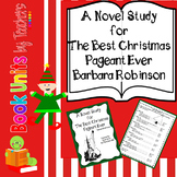 The Best Christmas Pageant Ever by Barbara Robinson Book Unit