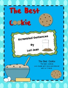 The Best Cookie {Scrambled Sentences}