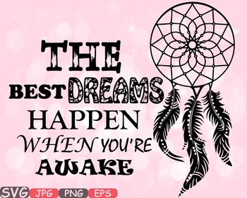 The Best Dreams Happen When You're Awake Quote clipart Dream catcher Boho -499s