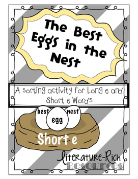 The Best Eggs in the Nest: Literature-Rich Resources for Teaching Short e/Long e