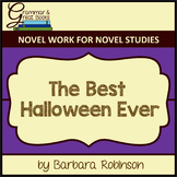 The Best Halloween Ever: Novel Work for Grammar Gurus