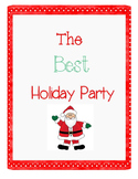The Best Holiday/Christmas Party