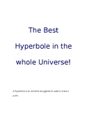 The Best Hyperbole in the Universe!