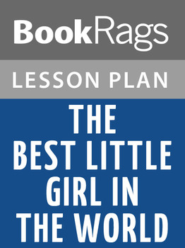 The Best Little Girl in the World Lesson Plans