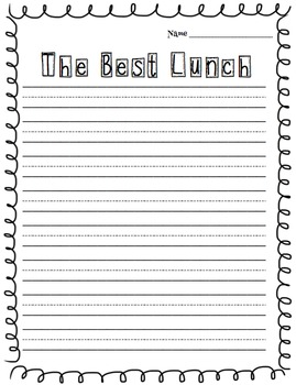 The Best Lunch - Opinion Writing