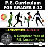 P.E. Lessons: # 1 Best-Selling Full Year 6th-12th P.E.Curriculum
