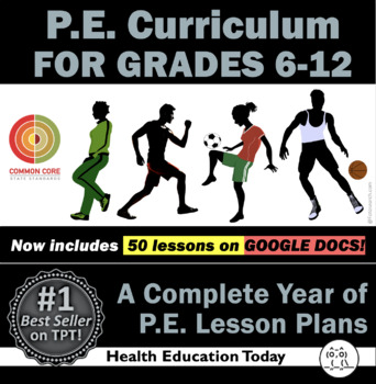 P.E. Lessons: #1 Best-Selling Full Year 6th-12th P.E.Curriculum