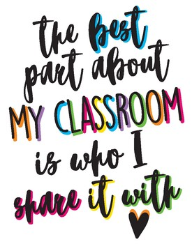 The Best Part About My Classroom...