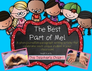 Paragraph Writing - The Best Part of Me