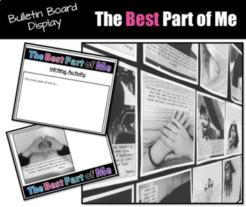 The Best Part of Me: Bulletin Board Display & Writing Activity