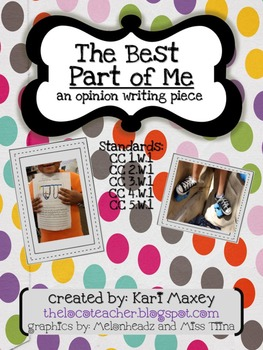 The Best Part of Me - Opinion Writing and Photography