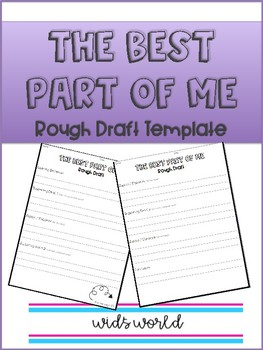 The Best Part of Me: Rough Draft Template