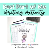 The Best Part of Me Writing Activity (Inc. Digital Version)