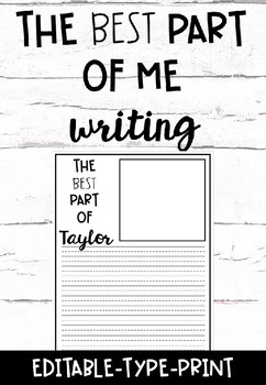 The Best Part of Me Writing- Editable