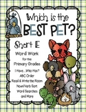The Best Pet: SHORT E Word Work for the Primary Grades