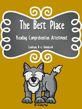 The Best Place Reading Comprehension Assessment