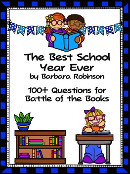 The Best School Year Ever - 100 Elementary Battle of the Books Questions