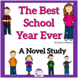 The Best School Year Ever A Novel Study