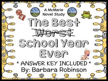 The Best School Year Ever (Barbara Robinson) Novel Study /