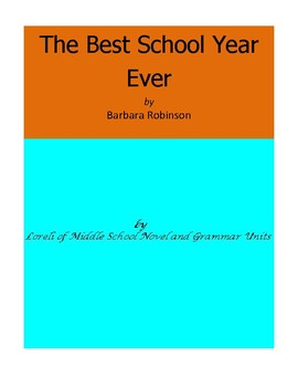 The Best School Year Ever Literature and Grammar Unit