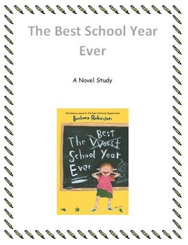 The Best School Year Ever Novel Study