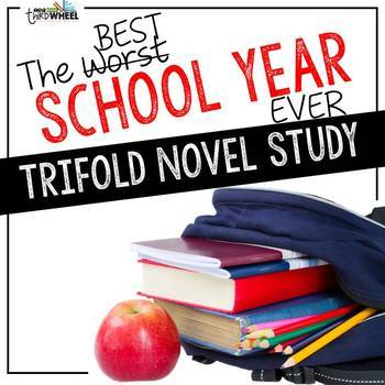 The Best School Year Ever Trifold Novel Study Unit