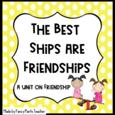 The Best Ships are Friendships! Unit includes Rainbow Fish and The Giving Tree