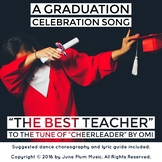 Graduation/Teacher Appreciation/End of Year Song to tune o