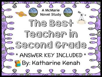 The Best Teacher in Second Grade (Katharine Kenah) Novel Study / Comprehension