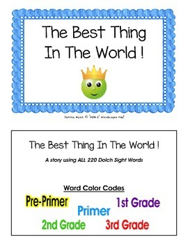 """The Best Thing In The World!"" story booklet -  ALL 220 Dolch sight words!"