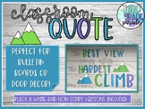 The Best View Comes After the Hardest Climb Classroom Quote