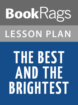 The Best and the Brightest Lesson Plans
