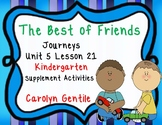 The Best of Friends Journeys Unit 5 Lesson 21 Kindergarten 2012